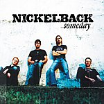 Nickelback Someday (3-Track Maxi-Single)