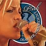 Pink Dear Mr. President (Single)