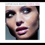 Sophie Ellis-Bextor Catch You (Riff & Rays Remix Radio Edit)