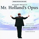 Michael Kamen Mr. Holland's Opus: Original Motion Picture Score