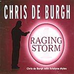 Chris DeBurgh Raging Storm (Maxi-Single)