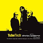 Tube-Tech Electric Wildness