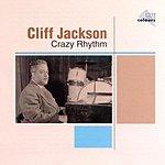 Cliff Jackson Crazy Rhythm