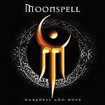 Moonspell Darkness & Hope (With Bonus Track)