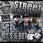 Street Soldiers It's A Bet, Vol.11 (Parental Advisory)