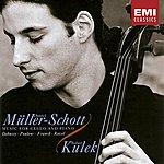 Daniel Müller-Schott Music For Cello & Piano