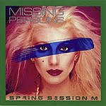 Missing Persons Spring Session M