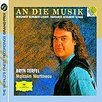 Bryn Terfel An Die Musik: Favourite Schubert Songs