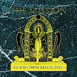Mission God's Own Medicine (Reissued With Bonus Tracks)