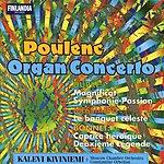 Kalevi Kiviniemi Organ Concerto/Magnificat/Symphonie-Passion