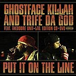 Ghostface Killah Put It On The Line (Parental Advisory)