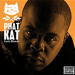 Phat Kat Carte Blanche (Parental Advisory)