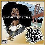 Mac Dre Uncut (Radio Tracks)