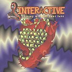 Interactive Living Without Your Love (7-Track Maxi-Single)