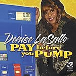 Denise La Salle Pay Before You Pump