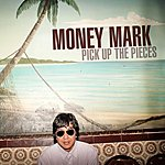 Money Mark Pick Up The Pieces (Single)