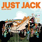 Just Jack Glory Days (Single)