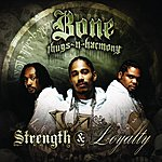 Bone Thugs-N-Harmony Strength & Loyalty (Edited Version)