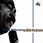 Jimmy Witherspoon Nobody's Business