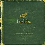 Fields Everything Last Winter