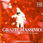 Massimo Ranieri Grazie Massimo!: 30 Canzoni Di Massimo Ranieri