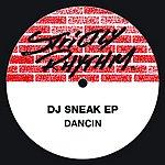DJ Sneak Dancin' EP
