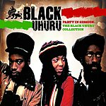 Black Uhuru Party In Session: The Black Uhuru Collection
