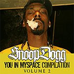 Snoop Dogg You In MySpace Compilation, Vol.2 (Parental Advisory)