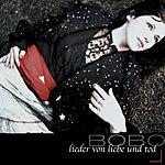 Bobo Lieder Von Liebe Und Tod