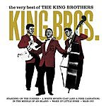 The King Brothers The Very Best Of The King Brothers (Remastered)