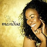 Mandisa Only The World/True Beauty