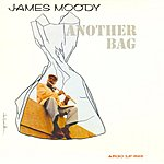 James Moody Another Bag