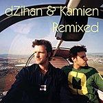 Dzihan & Kamien DZihan & Kamien Remixed (6-Track Remix Maxi-Single)