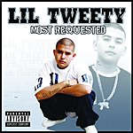 Lil' Tweety Most Requested (Parental Advisory)