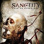 Sanctity Road To Bloodshed (Parental Advisory)