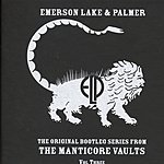 Emerson, Lake & Palmer The Original Bootleg Series From The Manticore Vaults: Vol.3 (Live)