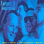 Fairport Convention Old-New-Borrowed-Blue (Acoustic)
