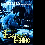 The Ike Reilly Assassination We Belong To The Staggering Evening