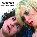Nemo Car Crash Eyes (3-Track Maxi-Single)