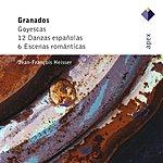 Jean-François Heisser 12 Danzas Españolas/Goyescas (Dandies In Love)/6 Escenas Romanticas
