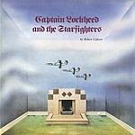 Robert Calvert Captain Lockheed And The Starfighters (Bonus Tracks) (Remastered)