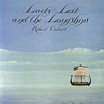 Robert Calvert Lucky Leif And The Longships (Live) (Remastered) (Bonus Tracks)