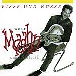 Wolf Maahn Bisse Und Küsse (Remastered)