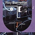 Ray Barretto Portraits In Jazz & Clave