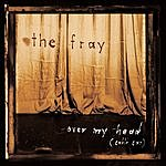 The Fray Over My Head (Cable Car) (Single)