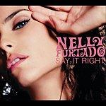 Nelly Furtado Say it Right (3-Track Maxi-Single)