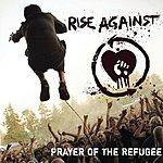 Rise Against Prayer Of The Refugee (Single)