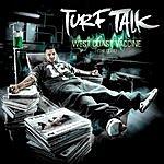 Turf Talk I Got Chips (Edited)