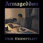 Armageddon Der Reimpilot/Bloody Song