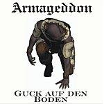 Armageddon Guck Auf Den Boden/Der Tod (Parental Advisory)